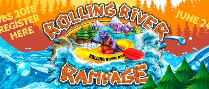 Rolling River Rampage VBS June 24-27