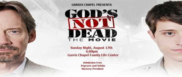 God's Not Dead Movie Night- August 17th