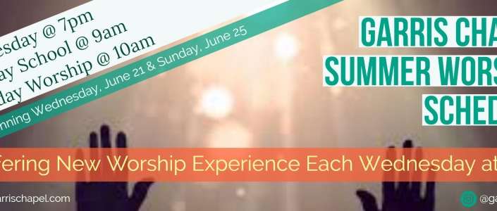 New Summer Worship Schedule